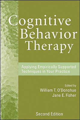 Cognitive Behavior Therapy By O'Donohue, William (EDT)/ Fisher, Jane E.