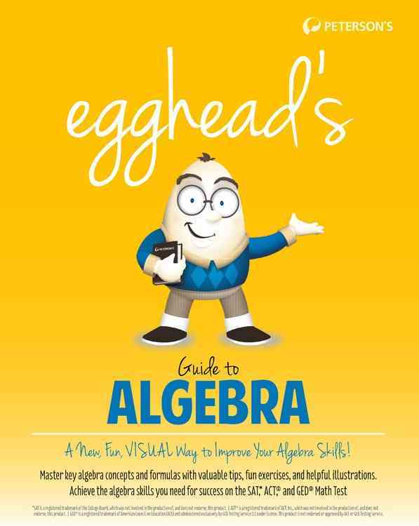 Egghead's Guide to Algebra By Peterson's (COR)