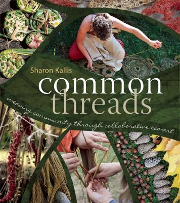 Common Threads By Kallis, Sharon